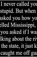 Spelling Humor How to Spell Mississippi